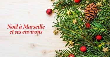 Noël à Marseille et environs