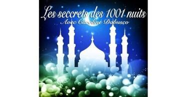 LES SECRETS DES 1001 NUITS