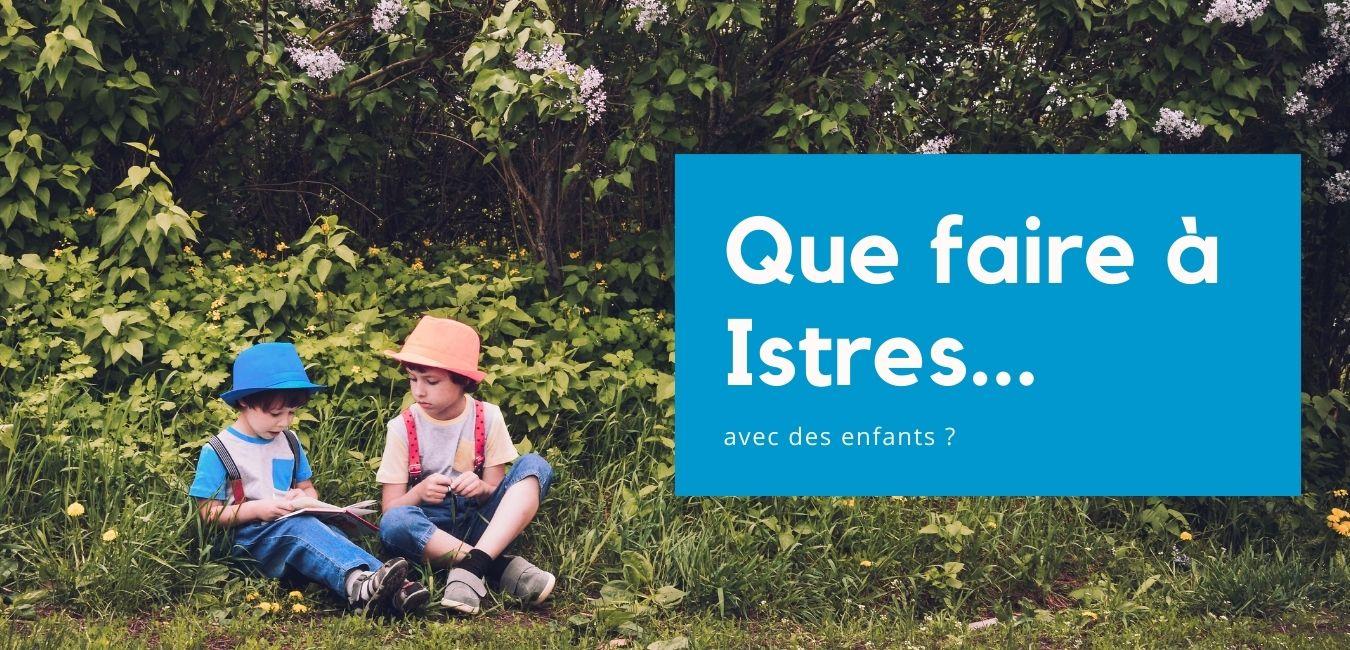 Que faire à Istres avec des enfants