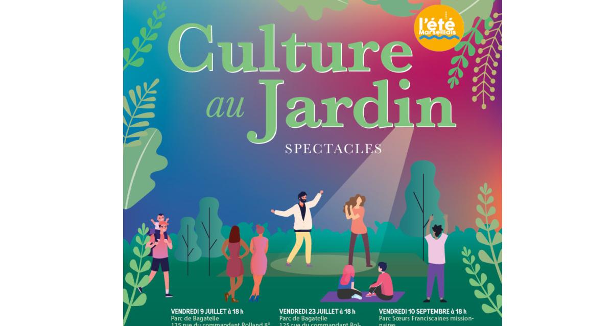 Culture au Jardin, spectacles gratuits à Marseille