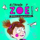 À l'école Zoé !