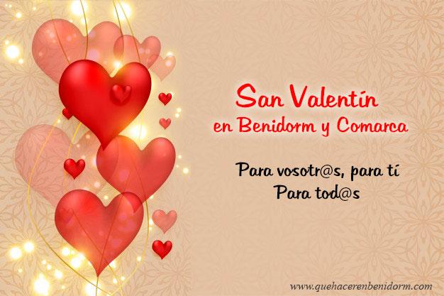 Que hacer en San Valentín en Benidorm y comarca