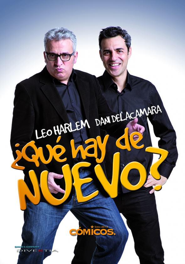 ¿Qué hay de nuevo? Leo Harlem y Dani Delacámara