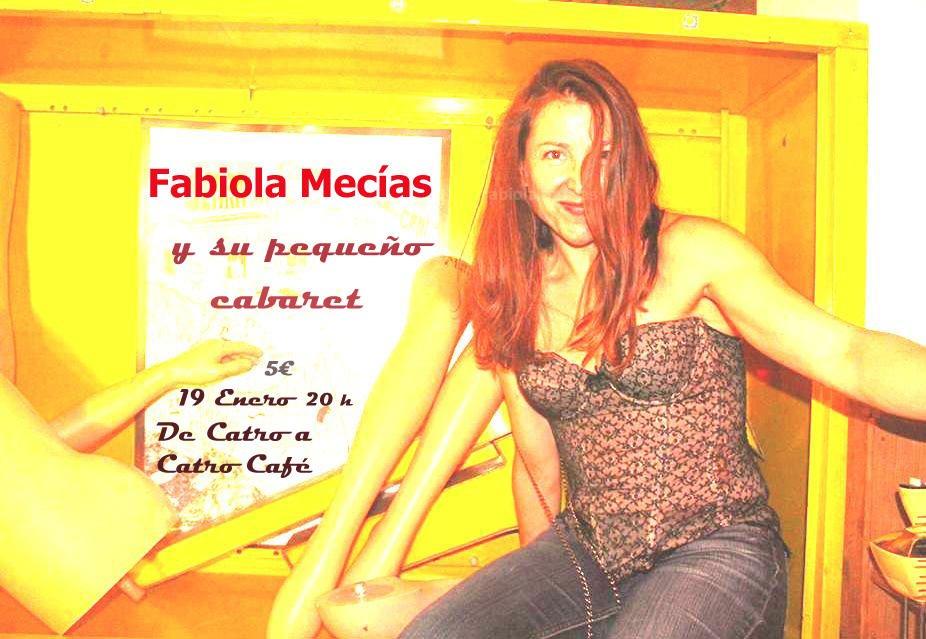 Fabiola Mecías y su pequeño cabaret