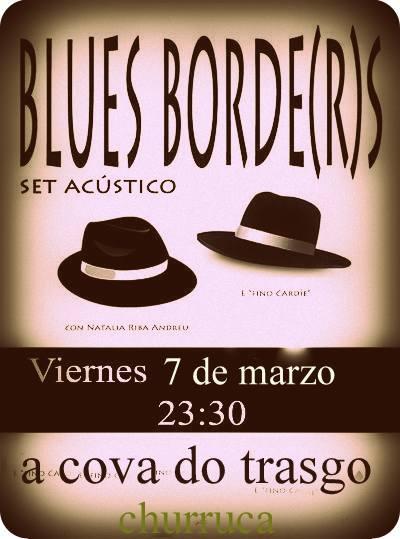 Concierto de los Blues Borde(r)s