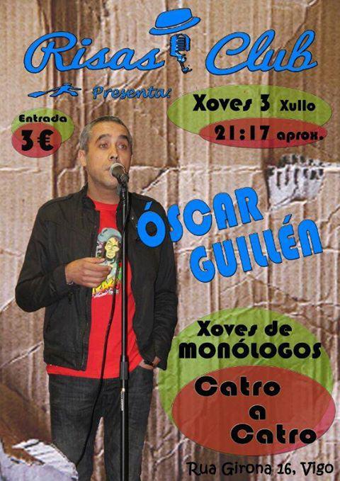 Monólogo de Óscar Guillén
