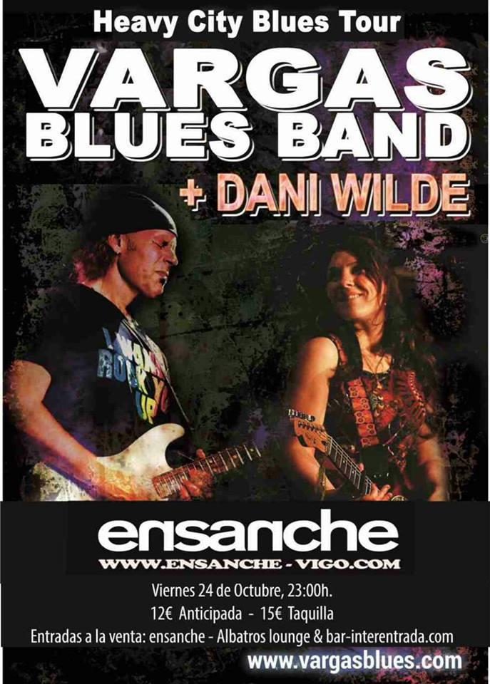 Concierto de Vargas Blues Band y Dani Wilde