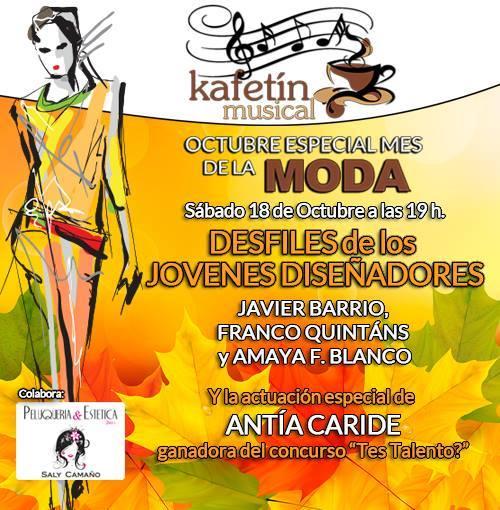 Nuevo Kafetín Musical especial Moda