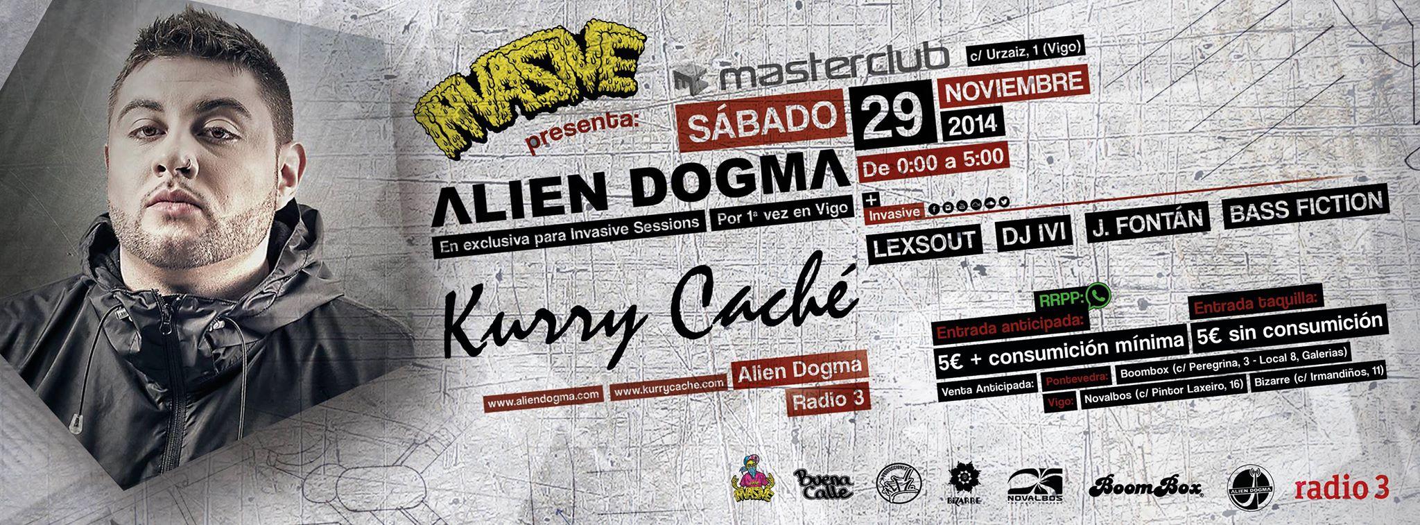 Invasive presenta Kurry Cache Alien Dogma
