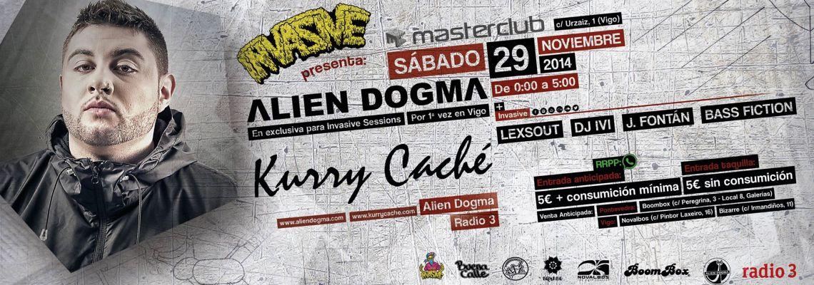 Invasive presenta Kurry Cache Alien Dogma Radio 3