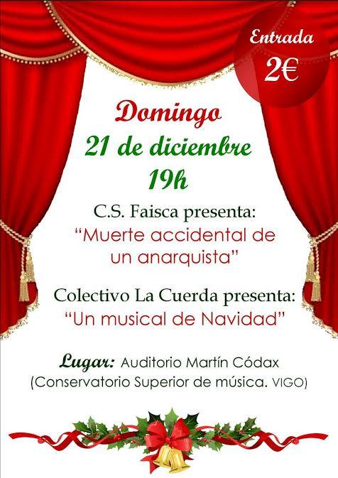 Un Musical de Navidad & Muerte Accidental de un Anarquista