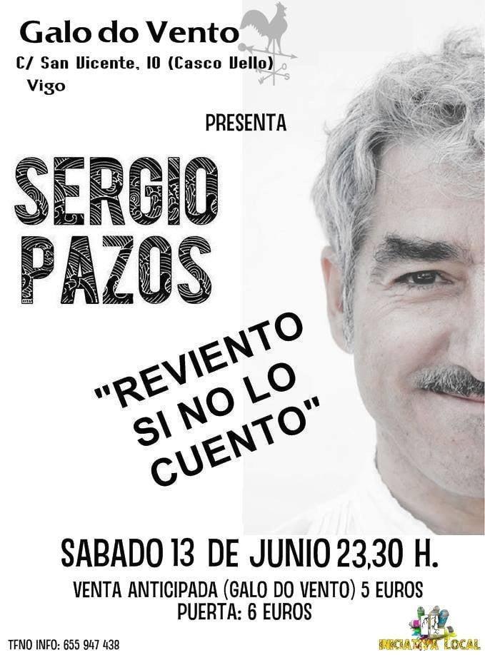 Sergio Pazos – Reviento si no lo cuento
