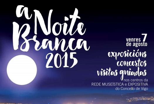 Noite Branca Vigo 2015