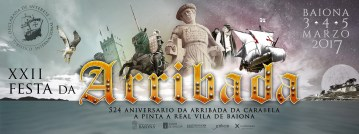 Festa da Arribada – Arribada 2017, Baiona