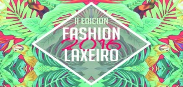 Fashion Laxeiro 2016