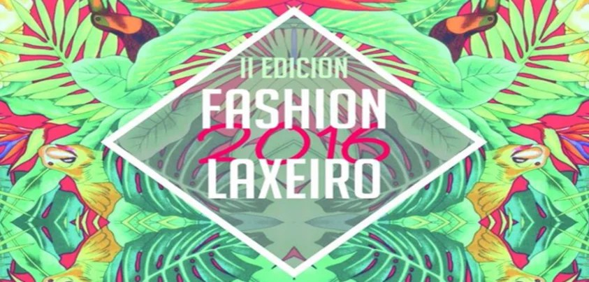 Fashion Laxeiro 2016