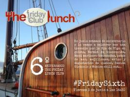 6º Aniversario de The Friday Lunch Club