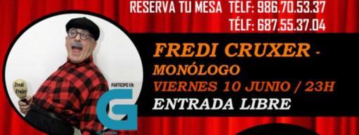 Cena Monólogo con Fredi Cruxer