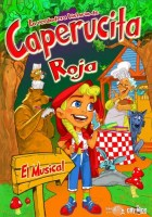Musical: La verdadera historia de Caperucita Roja