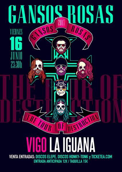 Gansos Rosas Tour of Destruction 2017