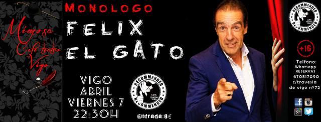 Monólogo de Felix El Gato