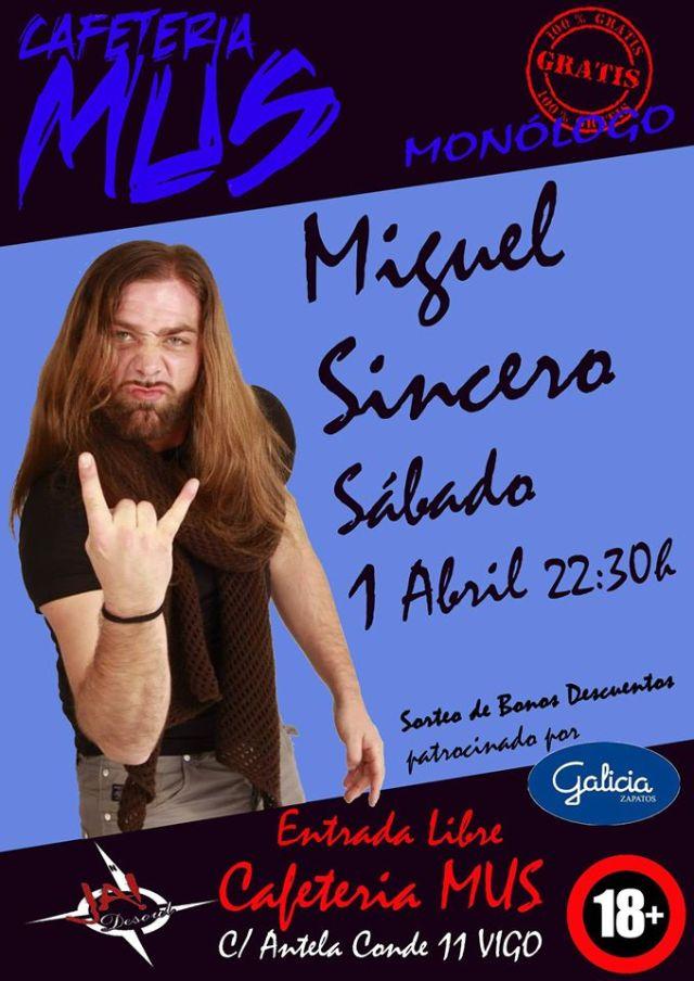 Gallego Miguel Sincero