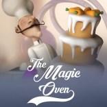 THE MAGIC OVEN