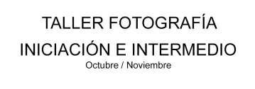 Taller de Fotografía en Vigo | De Iniciación a Intermedio