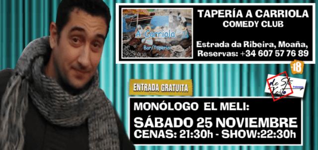 Monólogo de El Meli en Moaña