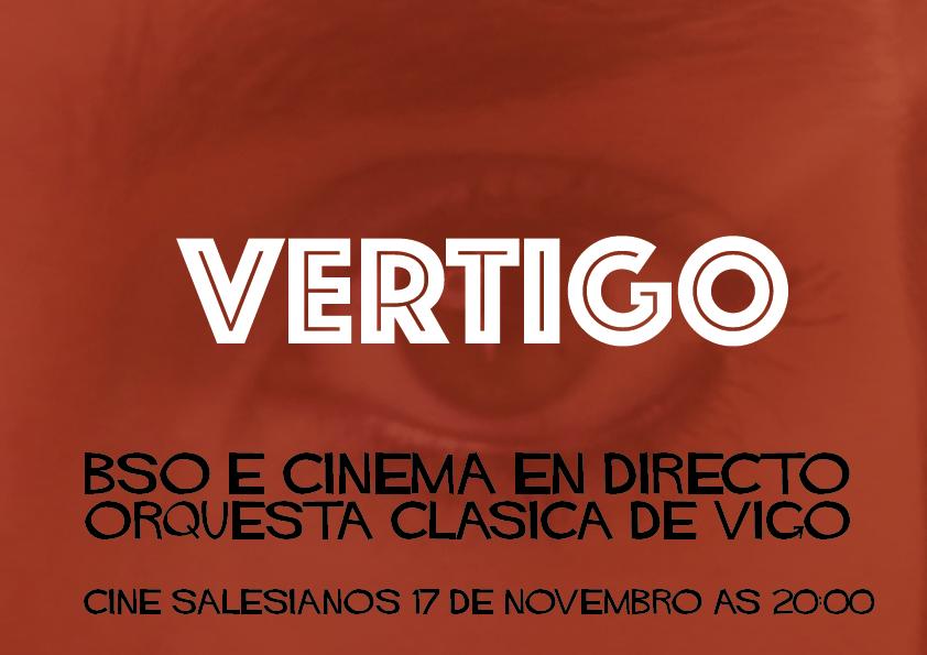 Vertigo | BSO+Cine en directo | Orquesta Clásica de Vigo