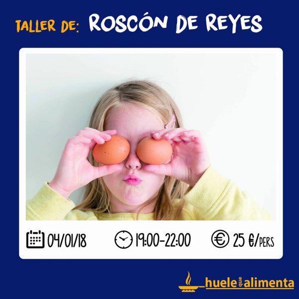 TALLER: ROSCÓN DE REYES   MOAÑA