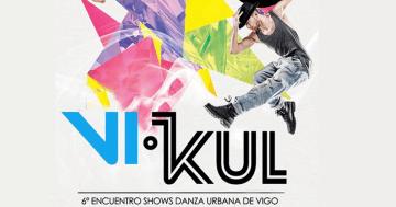 Vikul 2018 Encuentro De Danza Urbana De Vigo