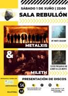 Concerto MetalXis e Mileth o 1 de xuño na Sala Rebullón