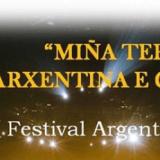 """Tercera Edición del Festival Argentino en Vigo: """"Miña terra, Arxentina e Galicia"""" se celebrará el 21 y 22 de septiembre a partir de las 18:30 hs"""