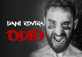 Dani Rovira en Vigo: 'Odio'
