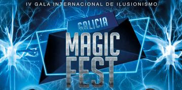 IV Gala Internacional de Ilusionismo. Galicia Magic Fest