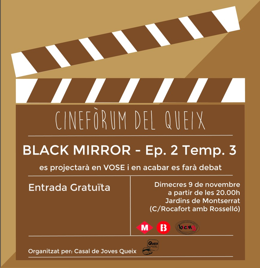 Cinefòrum Capítol 2 temporada 3 de Black Mirror