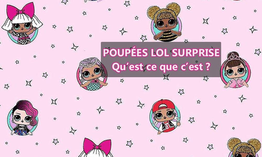 Les poupées LOL surprise