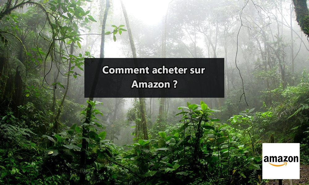 Comment acheter sur Amazon ?