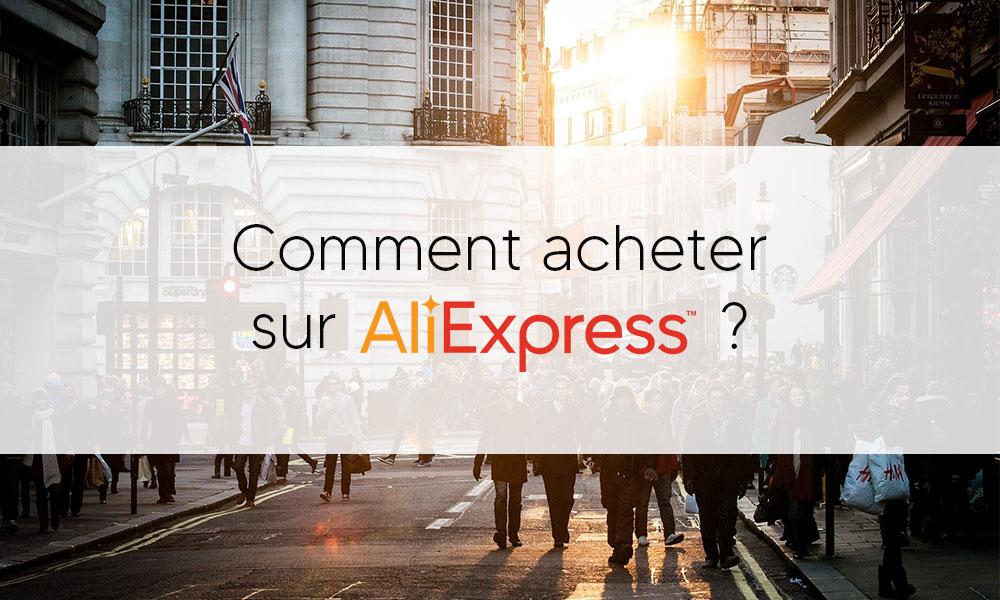 Comment acheter sur AliExpress?