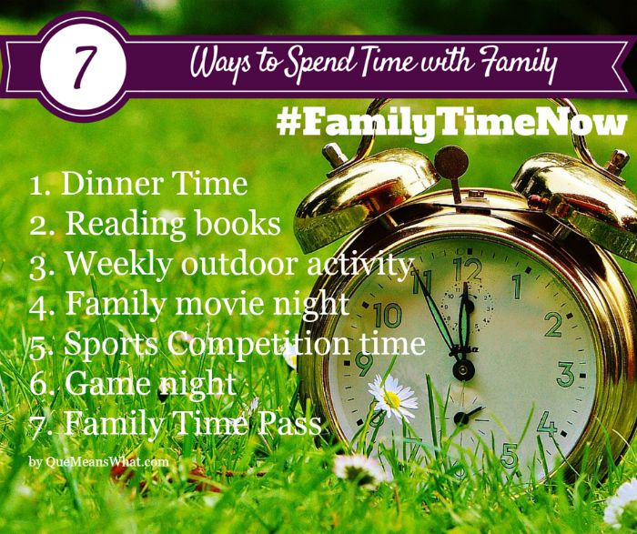 7_Ways_to_spend_time_with_your_family QueMeansWhat
