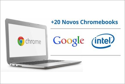 20 novos modelos de chromebook intel google