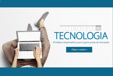 semana tecnologia fast shop com notebook e mais