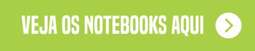 lista de notebooks para comprar aqui botao
