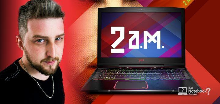 Notebook Gamer 2A.M. nova marca no Brasil para quem ama jogos