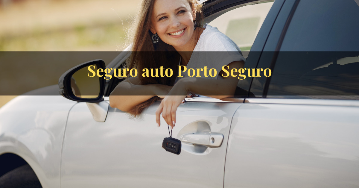 Seguro auto Porto Seguro