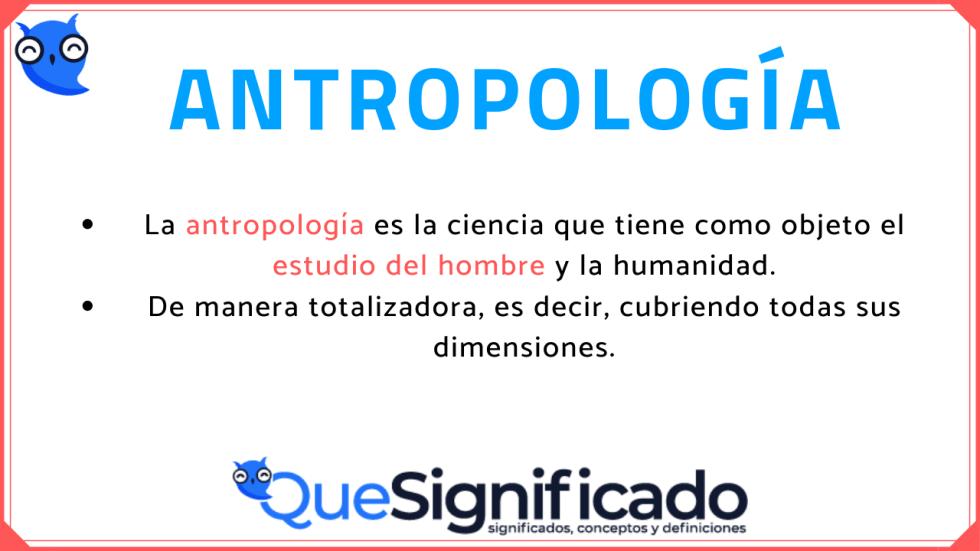 antropologia-qué-es-significado-concepto-definición-tipos