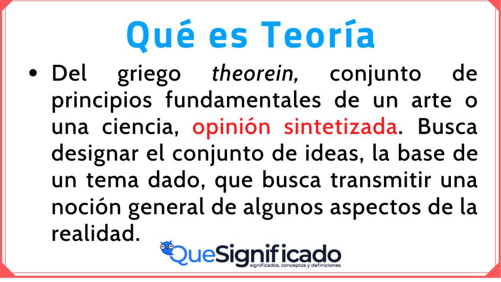Significado Concepto y Definición de Teoría