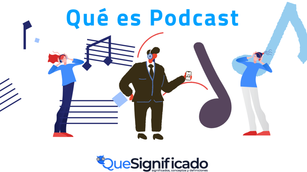 Podcast Significado Concepto Definición