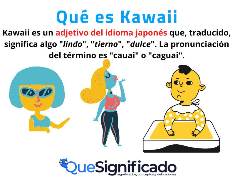 Que es Kawaii significado Definicion
